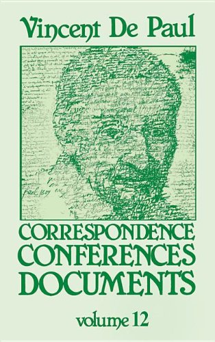 9781565483378: 12: Vincent De Paul: Correspondence, Conferences, Documents