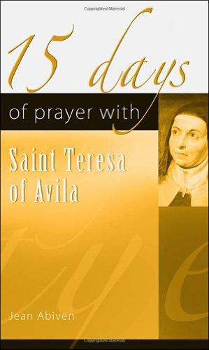9781565483668: 15 Days of Prayer with Saint Teresa of Avila