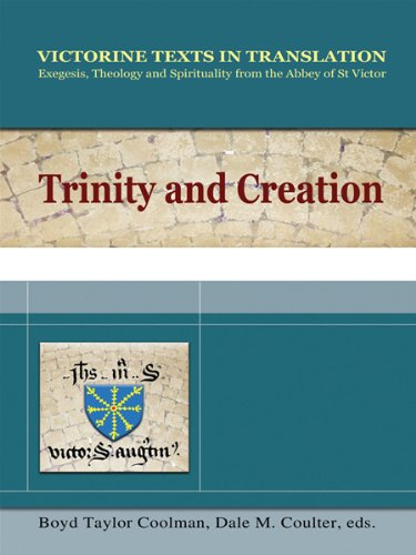 Trinity and Creation: A Selection of Works of Hugh, Richard and Adam of St Victor (Paperback): Of ...