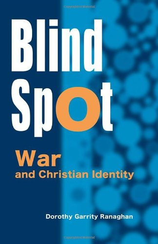 9781565483958: Blind Spot: War and Christian Identity