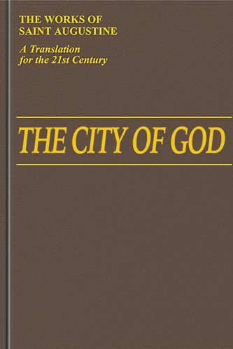 The City of God: Books 1-10 (I/6) (Works of Saint Augustine): Saint Augustine; William Babcock...