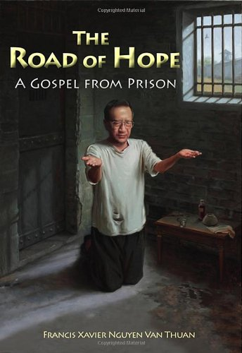 9781565484993: The Road of Hope: A Gospel from Prison (New Edition) (Comtemporary Spirituality)