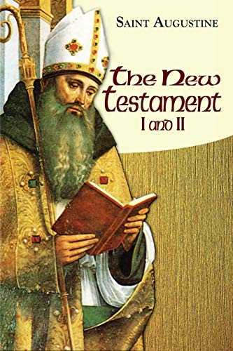 New Testament I and Ii (Paperback): Saint Archbishop Of Canterbury Augustine