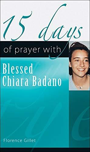 9781565485549: 15 Days of Prayer with Blessed Chiara Badano