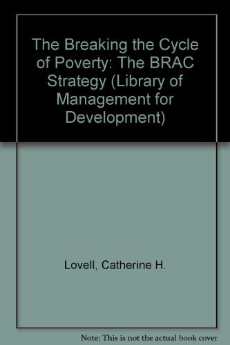 9781565490048: Breaking the Cycle of Poverty: The Brac Strategy (Kumarian Press Library of Management for Development)