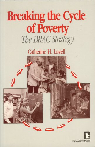 9781565490055: Breaking the Cycle of Poverty: The BRAC Strategy (KUMARIAN PRESS LIBRARY OF MANAGEMENT FOR DEVELOPMENT)