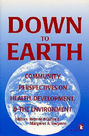 Down to Earth: Community Perspectives on Health, Development and the Environment (Kumarian Press ...