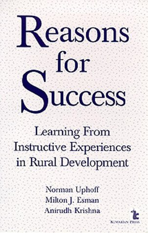 9781565490765: Reasons for Success: Learning from Instructive Experiences in Rural Development (International Development)