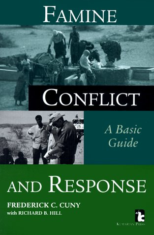 9781565490901: Famine, Conflict and Response: A Basic Guide