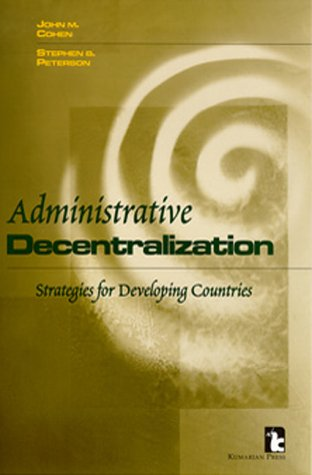 9781565490963: Administrative Decentralization: Strategies for Developing Countries
