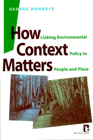 9781565491045: How Context Matters: Linking Environmental Policy to People and Place
