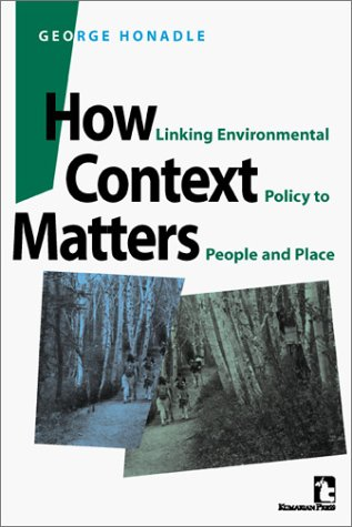 9781565491052: How Context Matters: Linking Environmental Policy to People and Place