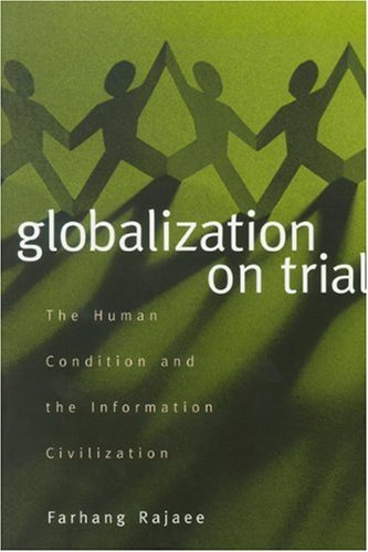 9781565491113: Globalization on Trial: The Human Condition and the Information Civilization