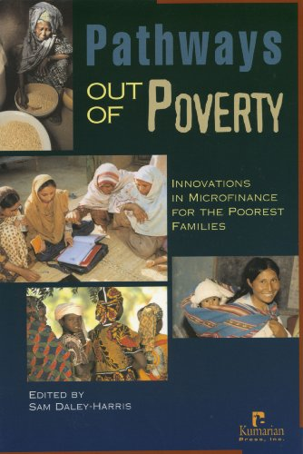 Pathways Out of Poverty: Innovations in Microfinance: Deley-Harris, Sam
