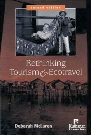 Rethinking Tourism and Ecotravel: McLaren, Deborah