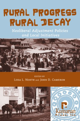 9781565491700: Rural Progress, Rural Decay: Neoliberal Adjustment Policies and Local Initiatives