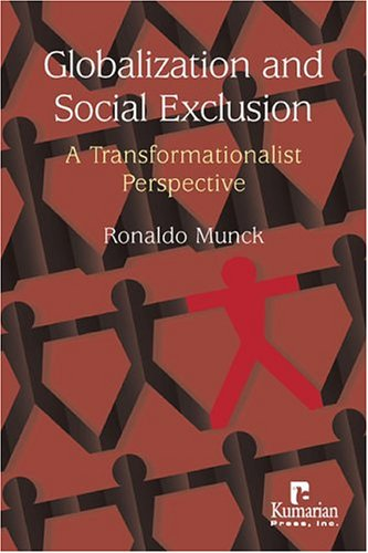 9781565491922: Globalization and Social Exclusion: A Transformationalist Perspective