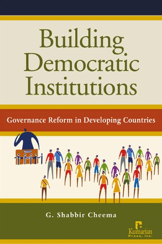 9781565491977: Building Democratic Institutions: Governance Reform in Developing Countries