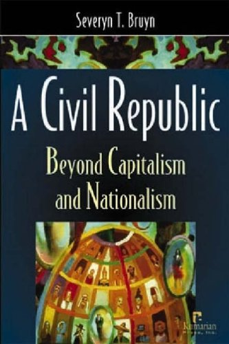 9781565491991: A Civil Republic: Beyond Capitalism and Nationalism