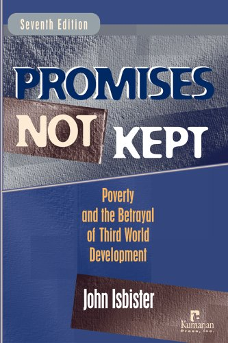 9781565492165: Promises Not Kept: Poverty and The Betrayal of Third World Development