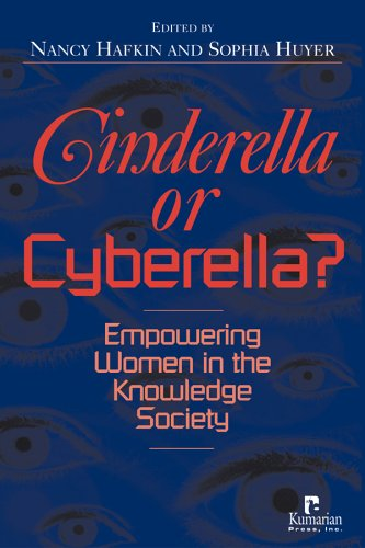 Cinderella or Cyberella?: Empowering Women in the: Nancy Hafkin