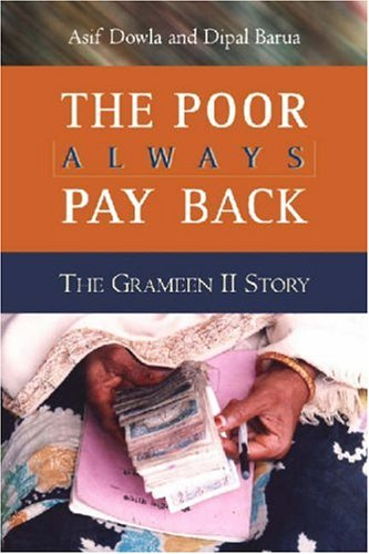 9781565492318: The Poor Always Pay Back: The Grameen II Story