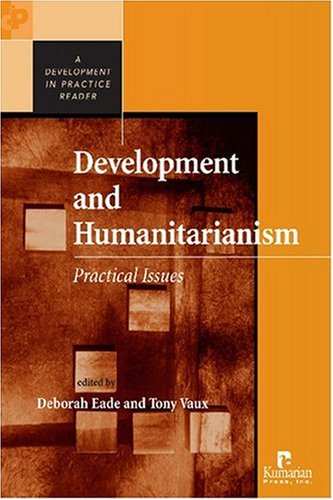 9781565492394: Development and Humanitarianism: Practical Issues (Development in Practice)