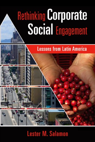 Rethinking Corporate Social Engagement: Lessons From Latin America: Salamon, Lester M.