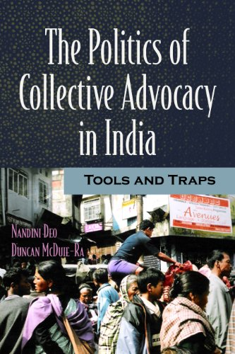9781565493278: The Politics of Collective Advocacy in India: Tools and Traps