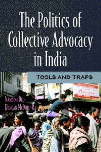 9781565493285: The Politics of Collective Advocacy in India: Tools and Traps