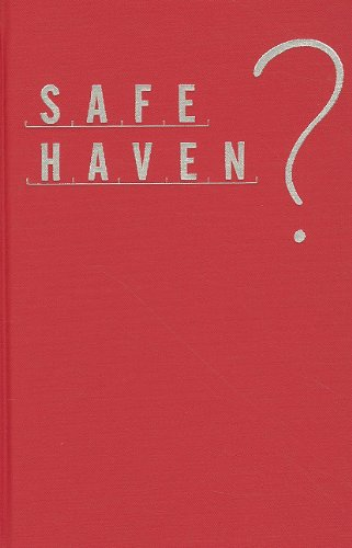 9781565493322: Safe Haven?: A History of Refugees in America