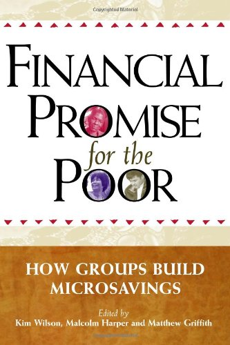 9781565493391: Financial Promise for the Poor: How Groups Build Microsavings