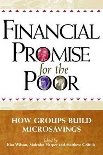 9781565493407: Financial Promise for the Poor: How Groups Build Microsavings