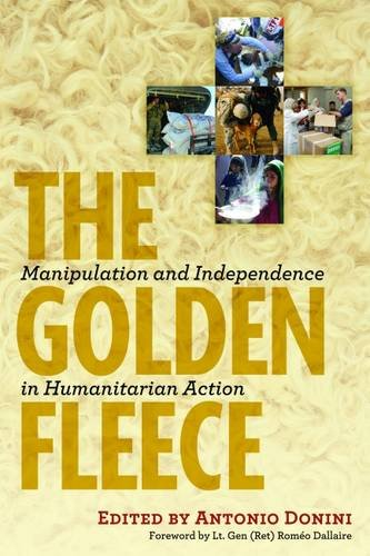 9781565494886: The Golden Fleece: Manipulation and Independence in Humanitarian Action