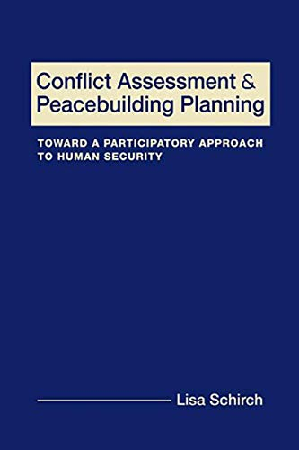 9781565495784: Conflict Assessment and Peacebuilding Planning: Toward a Participatory Approach to Human Security