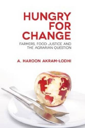 9781565496439: Hungry for Change: Farmers, Food Justice and the Agrarian Question