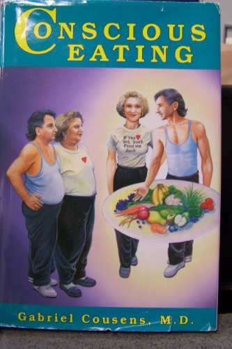 9781565500082: Conscious Eating