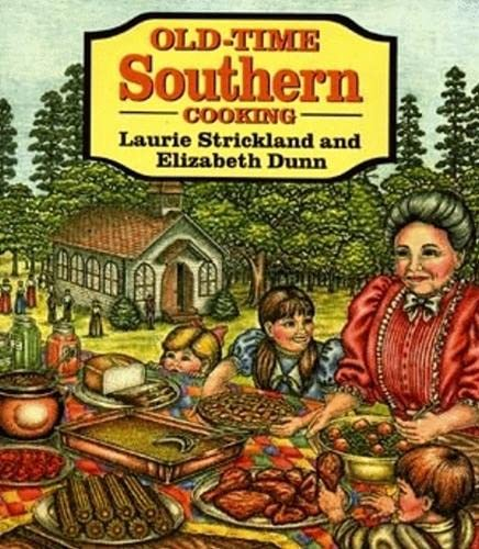 Old-Time Southern Cooking.