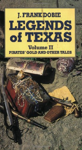 9781565540736: Legends of Texas Volume 2: Pirates' Gold and Other Tales