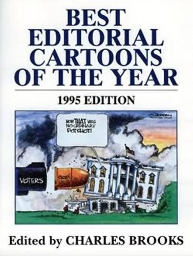 9781565541177: Best Editorial Cartoons of the Year: 1995 Edition