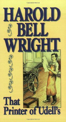That Printer of Udell's: Harold Bell Wright