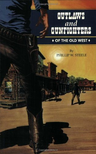 9781565541375: Outlaws and Gunfighters of the Old West