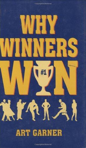 Why Winners Win (Motivational): Garner, Art