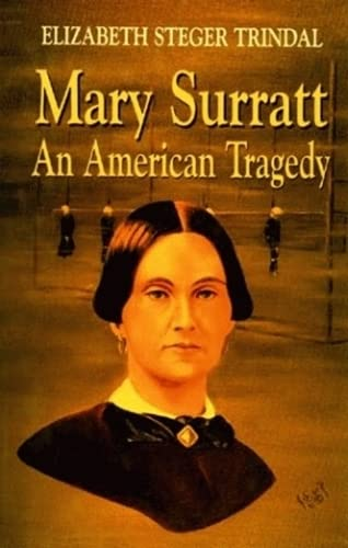 9781565541856: Mary Surratt: An American Tragedy