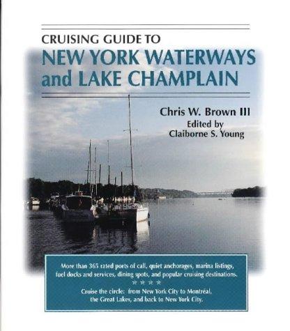 9781565542501: Cruising Guide to New York Waterways and Lake Champlain