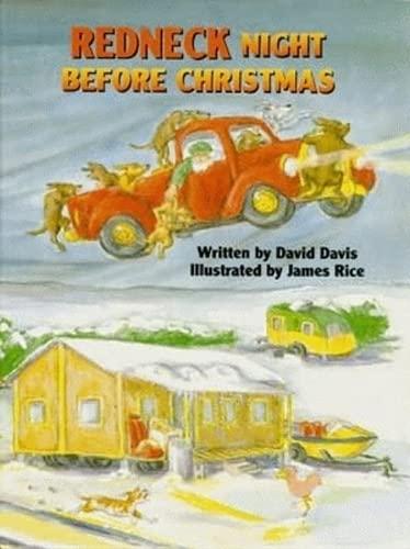 Redneck Night Before Christmas (Night Before Christmas Series): Davis, David; Rice, James