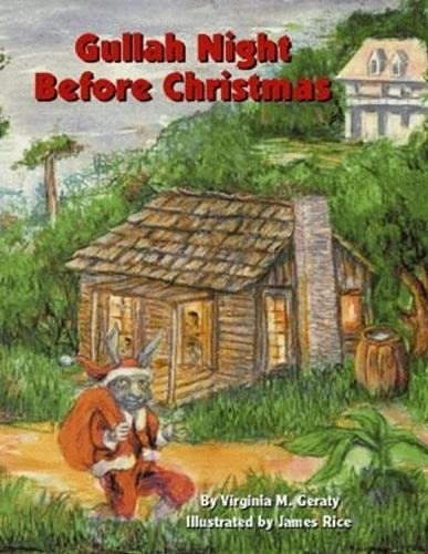Gullah Night Before Christmas (Hardcover): Virginia Mixson Geraty