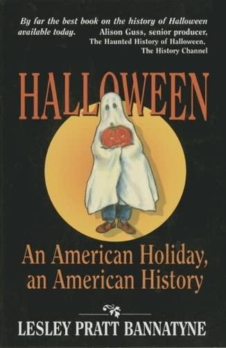9781565543461: Halloween: An American Holiday, an American History
