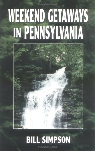 Weekend Getaways in Pennsylvania