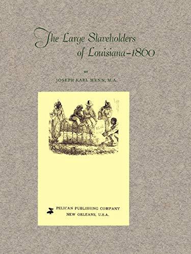 9781565544345: Large Slaveholders of Louisiana